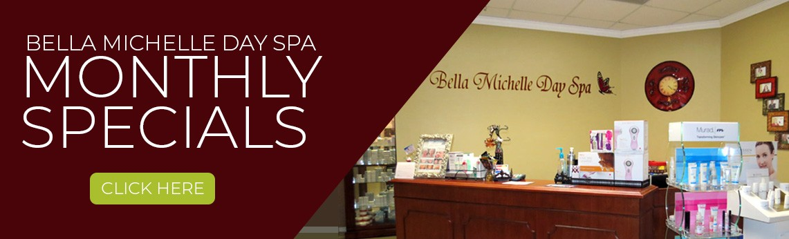Monthly Specials at Bella Michelle Day Spa in Clearwater